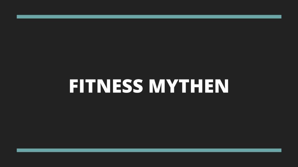 Blogbeitrag-beitragsbild-fitness-mythen