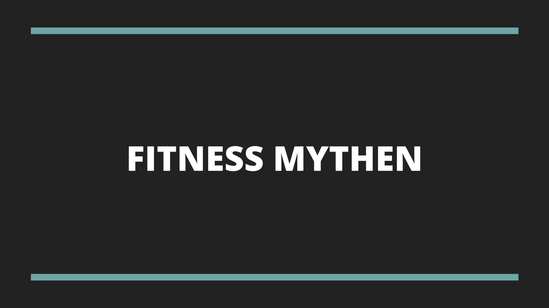 DIE 4 GRÖSSTEN FITNESS MYTHEN